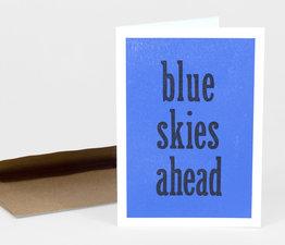 Blue Skies Ahead