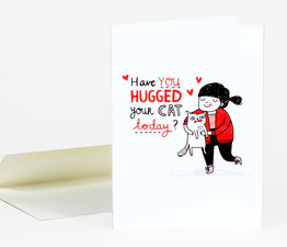Have you hugged your cat today?