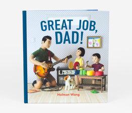 Great Job, Dad!