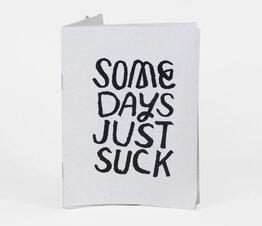 Some Days Just Suck