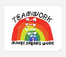 Teamwork Makes Dreams Work