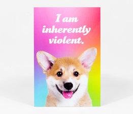 I Am Inherently Violent