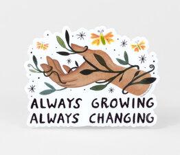 Always Growing, Always Changing