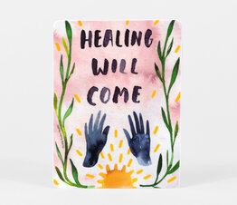 Healing Will Come