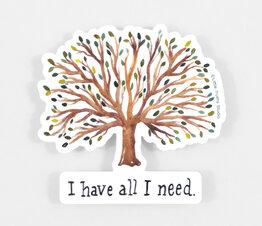 I Have All I Need