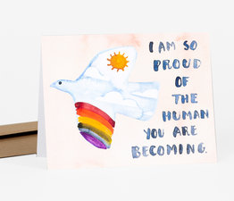 Proud of the Human Being You are Becoming