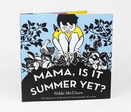 Mama, Is It Summer Yet?