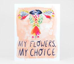 My Flowers, My Choice