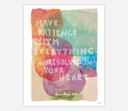 Have Patience with Everything