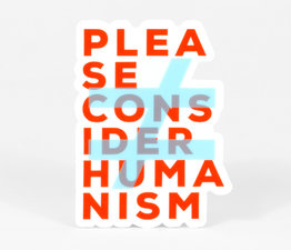 Please Consider Humanism