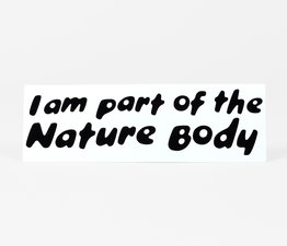I Am Part of the Nature Body