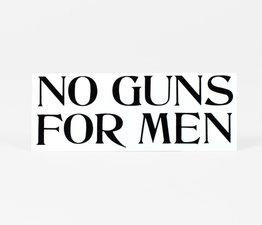 No Guns For Men