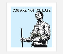 You Are Not Too Late