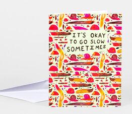 It's Okay to Go Slow Sometimes