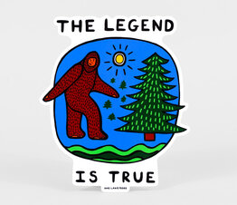 The Legend is True