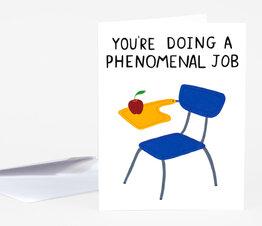 You're Doing a Phenomenal Job