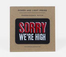 Sorry We're High
