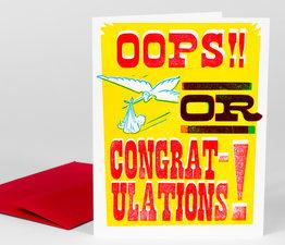 Oops or Congratulations!