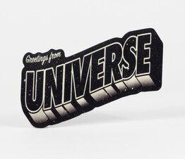 Greetings From Universe