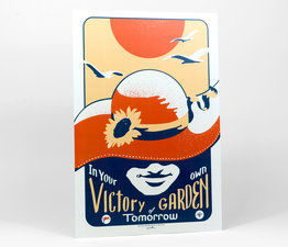 In Your Own Victory Garden of Tomorrow