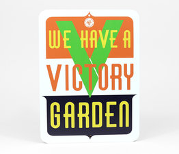 We Have a Victory Garden